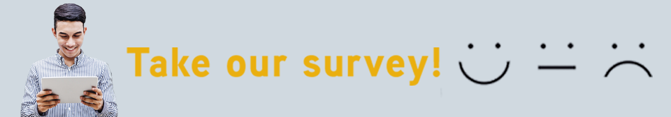 Take Our Survey!